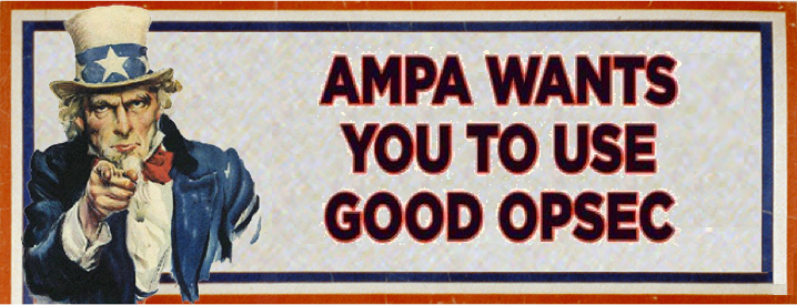 OPSEC Reminders from AMPA